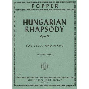 Popper, David - Hungarian Rhapsody Op. 68. For Cello and Piano. Published by International Music